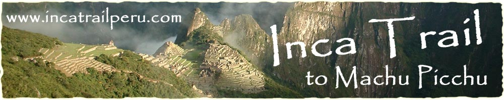Inca Trail Peru / Inca Trail to Machu Picchu
